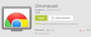 Chromecast App in Google Play Store