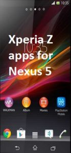 Install Xperia Z Apps for Nexus 5 & Xloud, Beats, DSP Manager