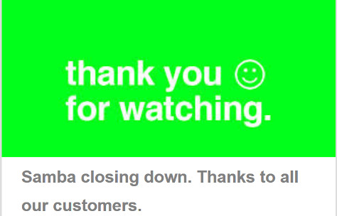 Samba Mobile Shuts Down with Thank You Message