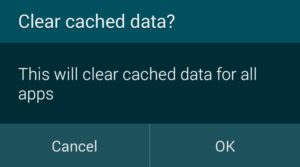 Press OK to clear app cache