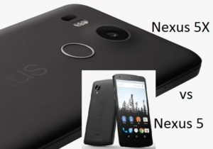 The Differences Between Google Nexus 5 and Nexus 5X