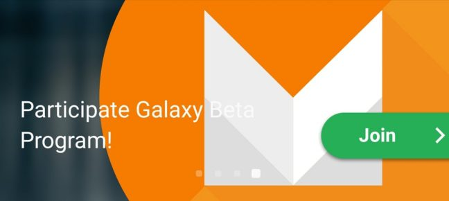 Participate Galaxy Beta Program for Android 6.0 Marshmallow
