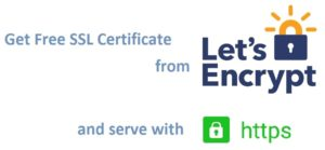 Free SSL Certificate to Encrypt Your Site